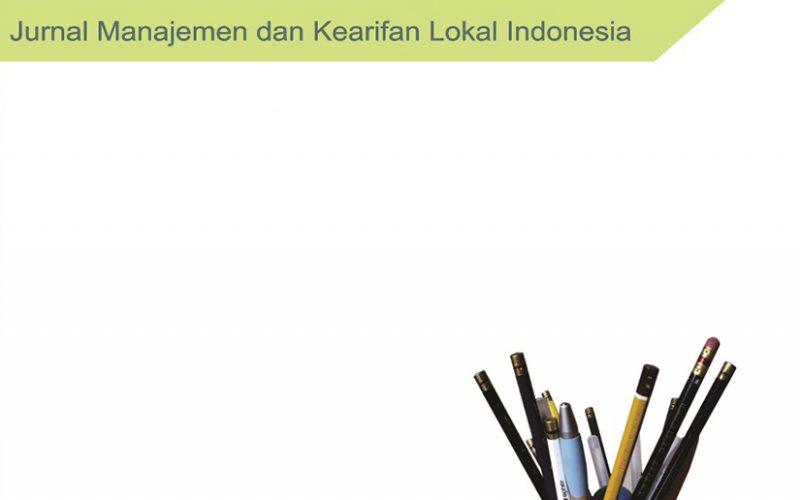 JURNAL MANAJEMEN DAN KEARIFAN LOKAL INDONESIA