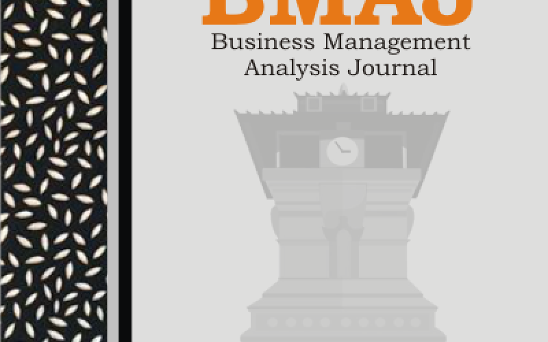 BUSINESS MANAGEMENT ANALYSIS JOURNAL (BMAJ)